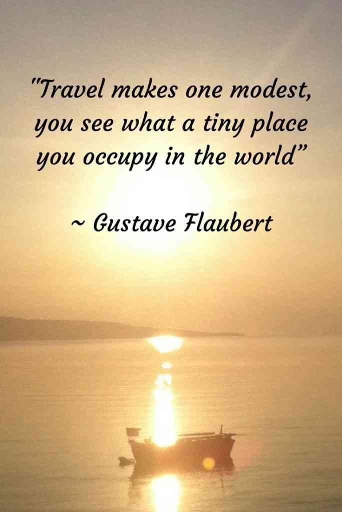 Gustave Flaubert Travel Quote