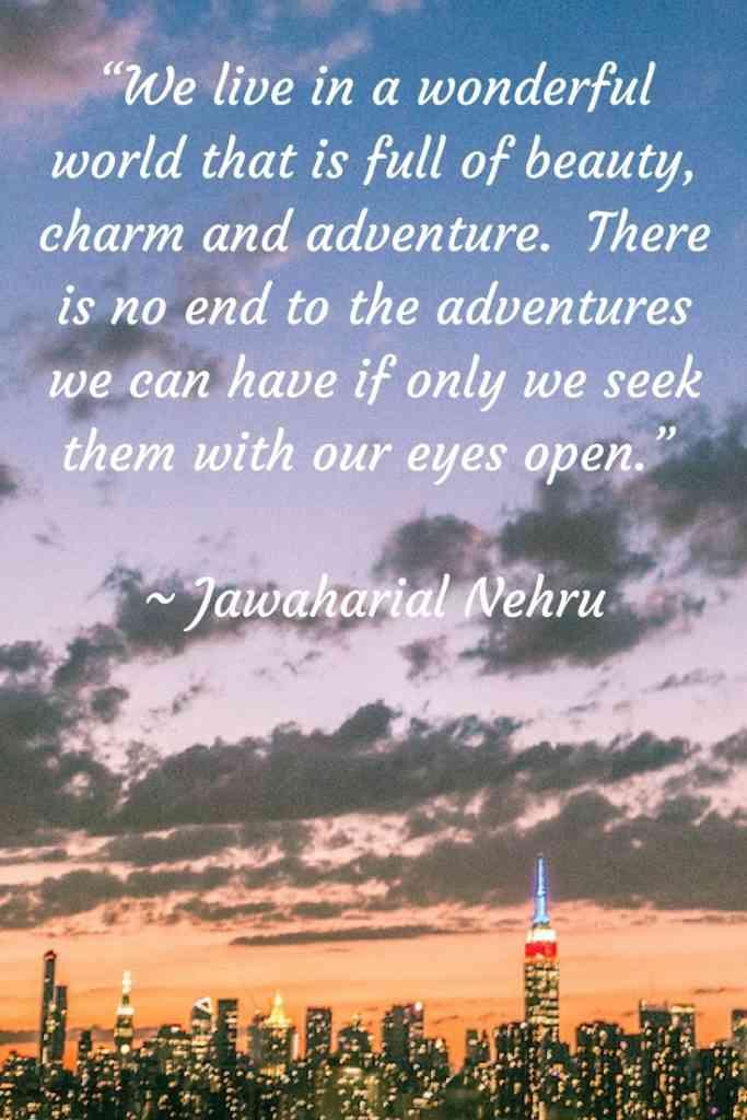 Jawaharlal Nehru Travel Quote