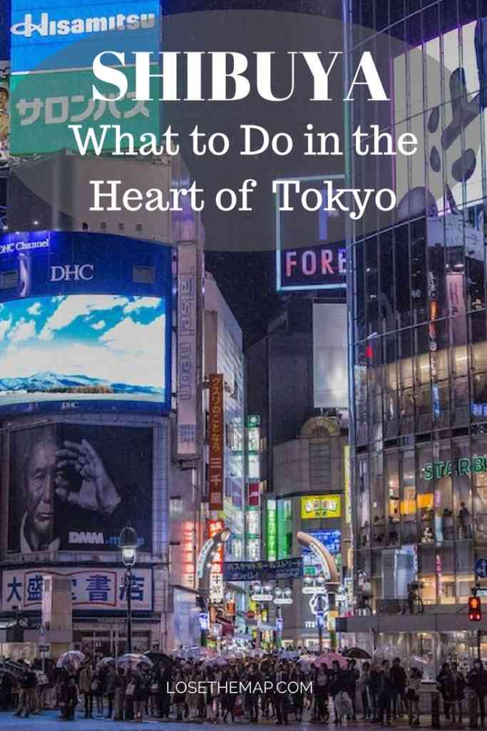 Shibuya: What to do in Tokyo