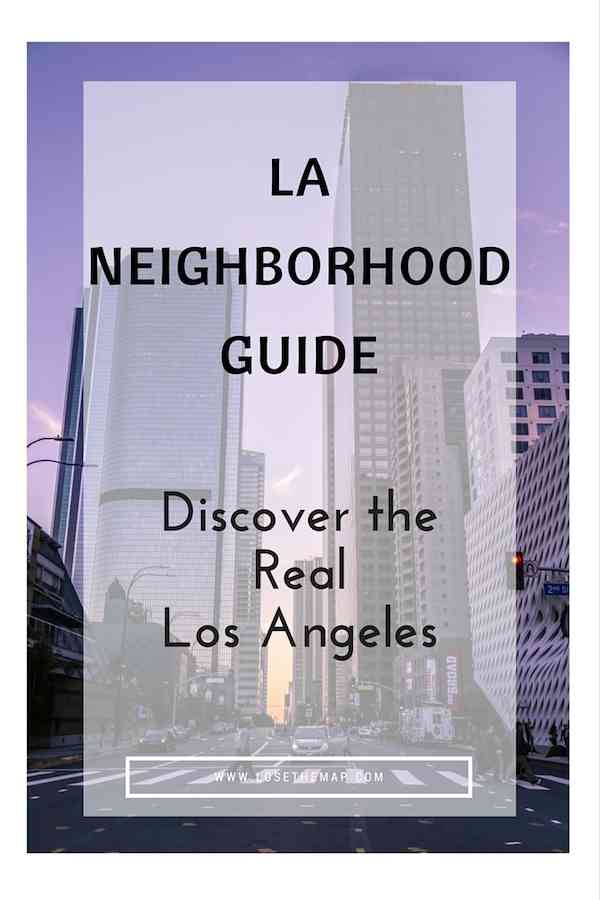 LA Neighborhood Guide