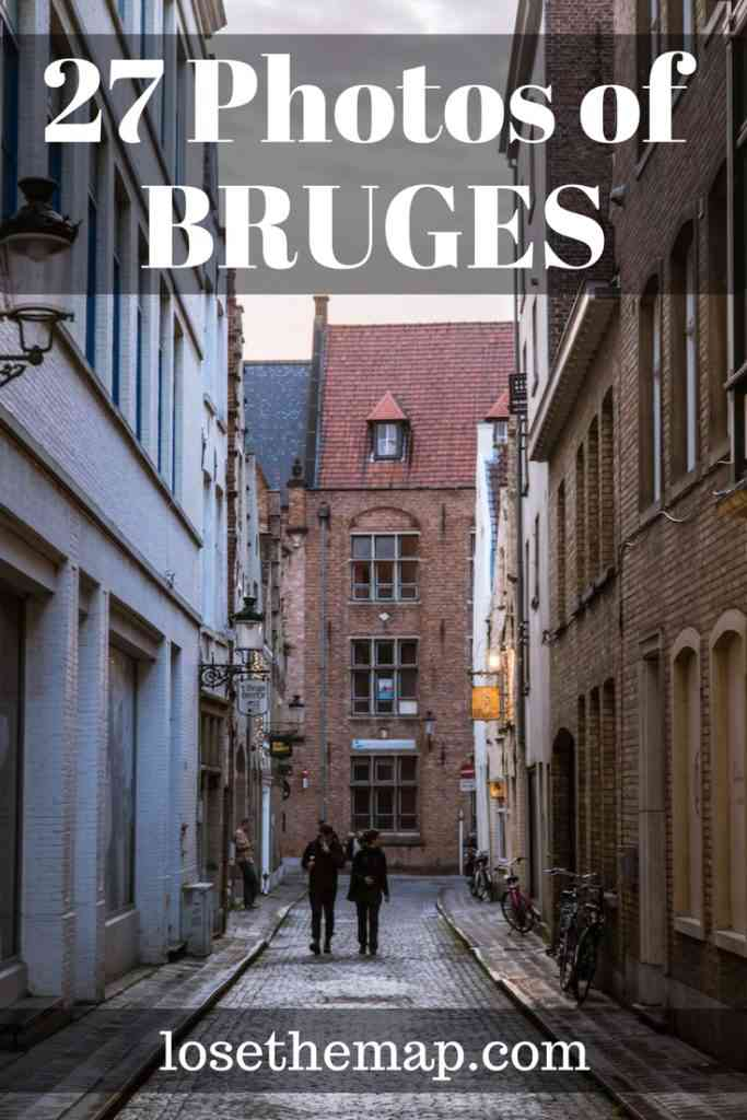27 PHOTOS OF BRUGES