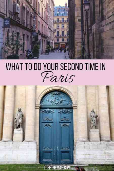 Discover what you should do on your second trip to Paris