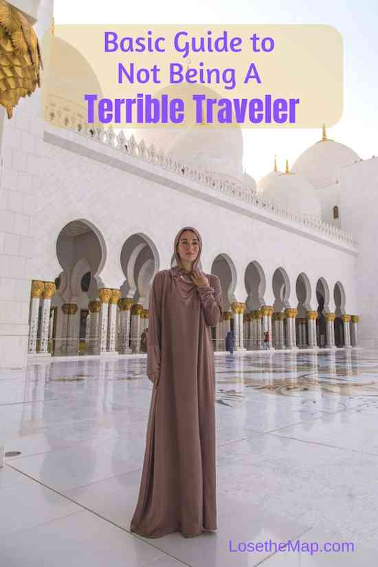Basic Guide to Not Being a Terrible Traveler