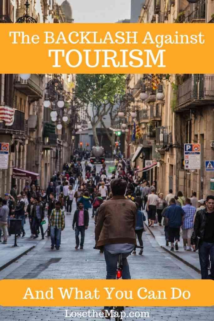 The Backlash Against Tourism