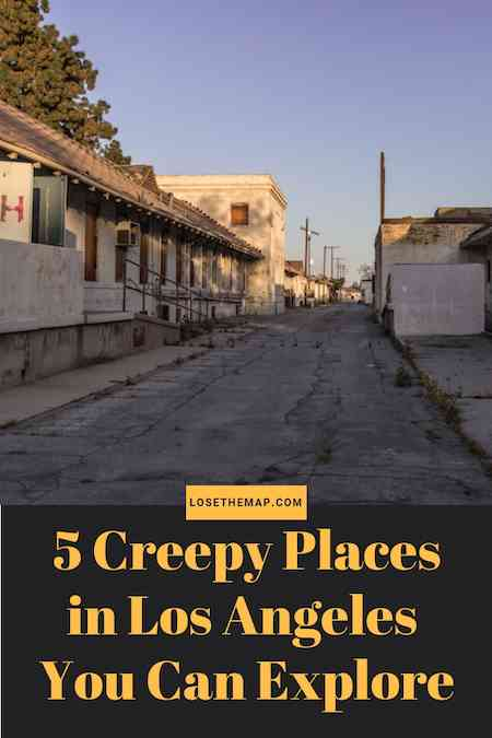 Creepy Places LA