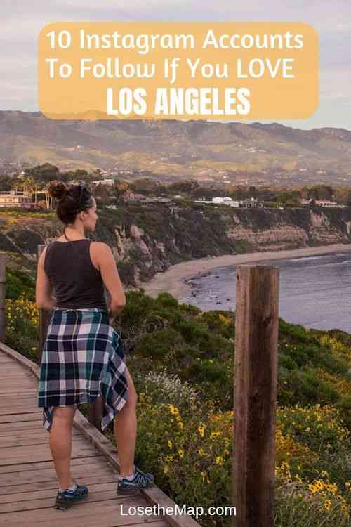 10 Instagram Accounts to Follow Love Los Angeles